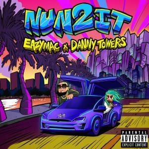 Album Nun 2 It (Explicit) from Danny Towers