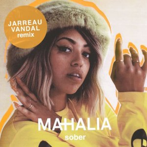 Listen to Sober (Jarreau Vandal Remix) song with lyrics from Mahalia
