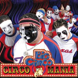 Circomania 2004 Big Circo