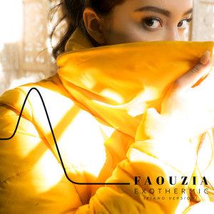 Dengarkan Exothermic (Piano Version) lagu dari Faouzia dengan lirik