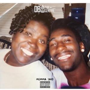 Album Momma Said from DB Tha General