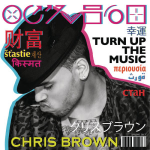 Listen to Turn Up The Music song with lyrics from Chris Brown