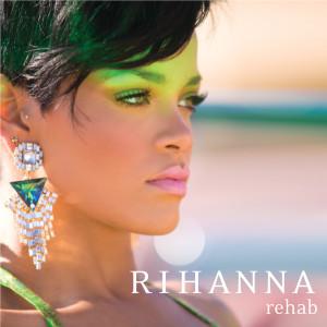 Rehab 2008 Rihanna