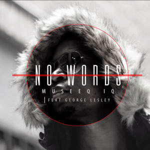 Album No Words Single from Museeq IQ
