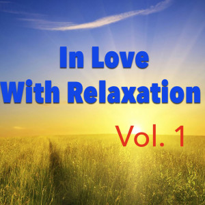 Album In Love With Relaxation, Vol.1 from Panpipes Romantics