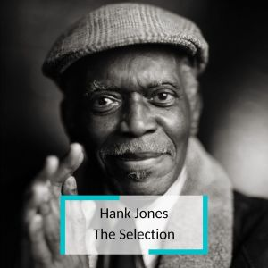 Album Hank Jones - The Selection from Ray Brown