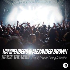 收聽Hampenberg的Raise the Roof (feat. Pitbull, Fatman Scoop & Nabiha) (Aba & Simonsen Remix)歌詞歌曲