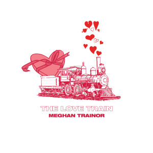 Meghan Trainor的專輯The Love Train