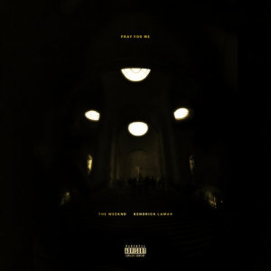 收聽The Weeknd的Pray For Me歌詞歌曲