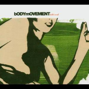 Album Bodymovement from The Movement