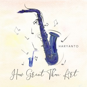 Album How Great Thou Art from Haryanto
