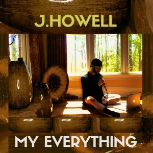 Album My Everything [Live] from J.Howell