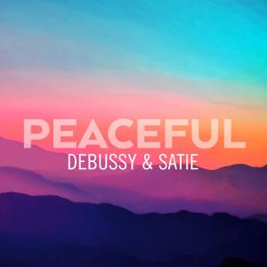 Album Peaceful Debussy & Satie from Erik Satie