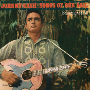 Songs Of Our Soil 1959 Johnny Cash