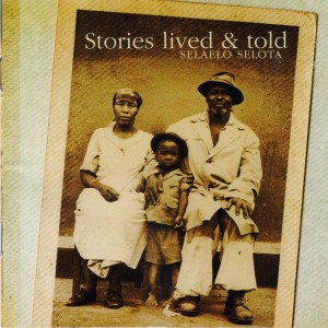 Album Stories Lived & Told from Selaelo Selota