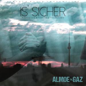 Album Is` Sicher (Explicit) from GAZ