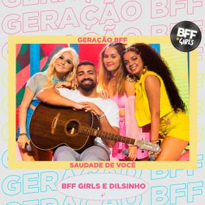 Album Saudade de Você (Ao Vivo) from BFF Girls