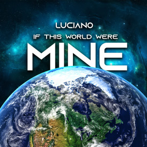 Album If This World Were Mine from Luciano