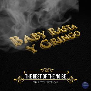 Album The Best Of The Noise from Baby Rasta Y Gringo