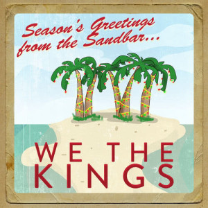 Album Seasons Greetings from the Sandbar from We The Kings