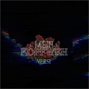 Album Mein Kopfweh from Versi