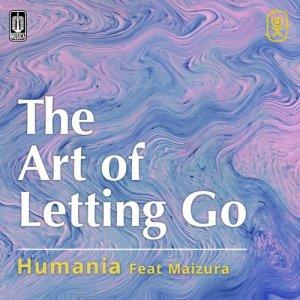 The Art Of Letting Go dari Humania