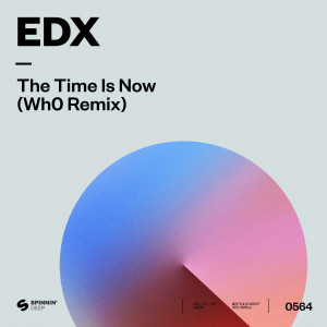 Album The Time Is Now (Wh0 Remix) from EDX
