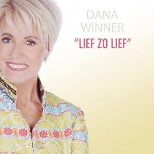 Album Lief Zo Lief from Dana Winner