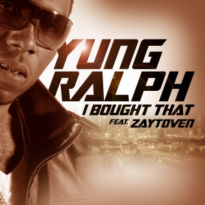 Listen to I Bought That song with lyrics from Yung Ralph