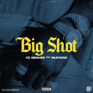 DJ Mustard的專輯Big Shot (feat. Mustard) (Explicit)