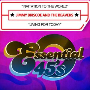 Album Invitation To The World / Living For Today (Digital 45) from Jimmy Briscoe