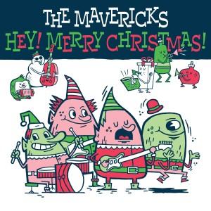The Mavericks的專輯Hey! Merry Christmas!