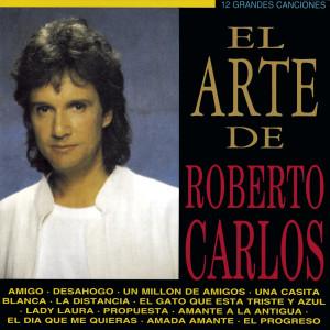 El Arte De Roberto Carlos 2013 Roberto Carlos