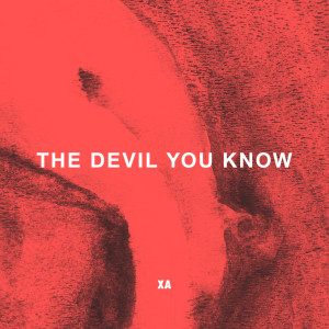 The Devil You Know 2017 X Ambassadors