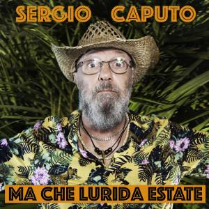 Album Ma che lurida estate from Sergio Caputo