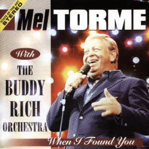 Mel Tormé的專輯When I Found You