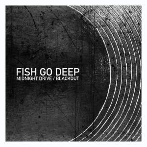 Album Midnight Drive / Blackout from Fish Go Deep