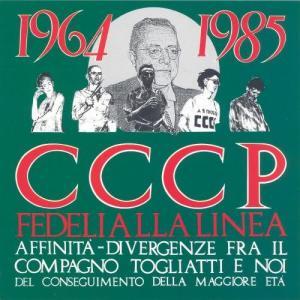 Album Affinità- Divergenze Fra Il Compagno Togliatti E Noi Del Conseguimento Della Maggiore Età from CCCP  Fedeli Alla Linea