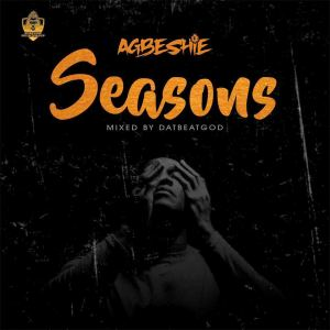 Album Seasons (Explicit) from Agbeshie