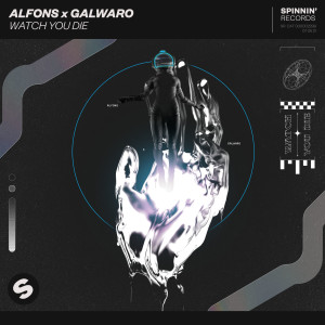 Album Watch You Die from Galwaro