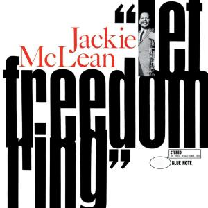 Let Freedom Ring 2007 Jackie McLean