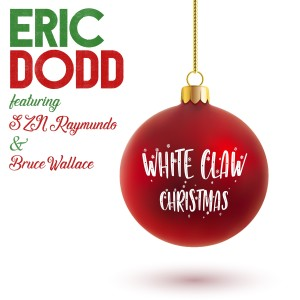 Album White Claw Christmas from Eric Dodd