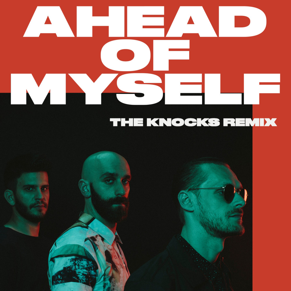 Ahead Of Myself 2017 X Ambassadors