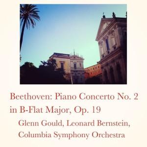 Leonard Bernstein的專輯Beethoven: Piano Concerto No. 2 in B-Flat Major, Op. 19