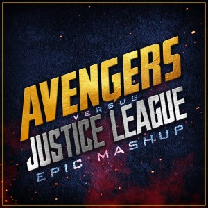 Album Avengers vs. Justice League (Epic Mashup) from L'Orchestra Cinematique