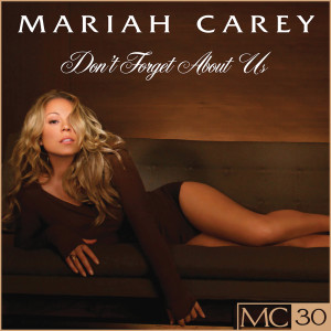 Listen to Don't Forget About Us (Remix Featuring Juelz Santana & Bone Thugs-N-Harmony) song with lyrics from Mariah Carey