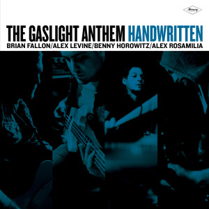 Handwritten 2012 The Gaslight Anthem