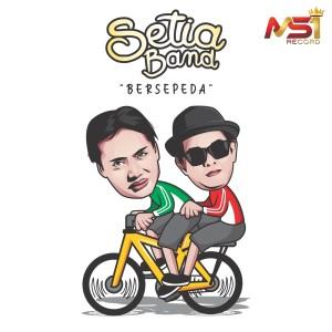 Bersepeda dari Setia Band