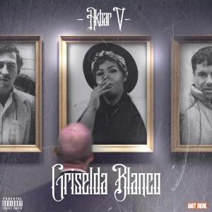 Album Griselda Blanco from Akbar V