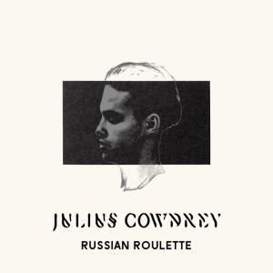 Album Russian Roulette from Julius Cowdrey